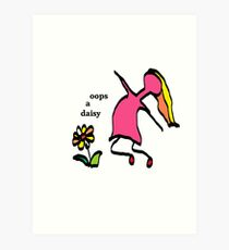 Oops a daisy Art Print