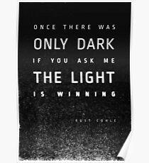 LIGHT vs. DARK Poster