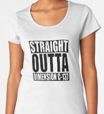 Straight Outta Dimension C-137 Women's Premium T-Shirt