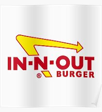 In n Out Burger Poster
