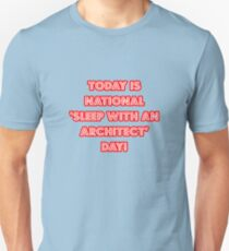 Funny Architect National Holiday Unisex T-Shirt