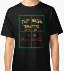 Fried Green Tomatoes Classic T-Shirt