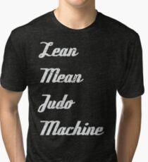 Lean Mean Judo Machine Tri-blend T-Shirt