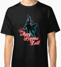 Yondu - I'm Mary Poppins Y'all! Classic T-Shirt
