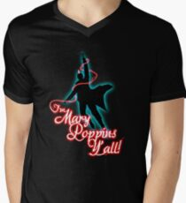 Yondu - I'm Mary Poppins Y'all! Men's V-Neck T-Shirt