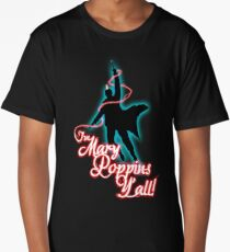 Yondu - I'm Mary Poppins Y'all! Long T-Shirt