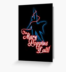 Yondu - I'm Mary Poppins Y'all! Greeting Card