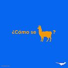 Como se llama - What's your name by PepomintNarwhal