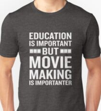 Education Is Important But Movie Is Importanter Geek Unisex T-Shirt