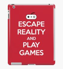 Escape Reality Gaming Quote iPad Case/Skin