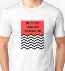Inspired by Twin Peaks (The olws are not what they seem) Unisex T-Shirt