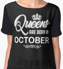 Queens are born in October birthday shirt Chiffon Top
