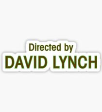 Directed by David Lynch Sticker