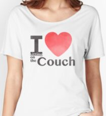 I Heart Sitting On The Couch Women's Relaxed Fit T-Shirt