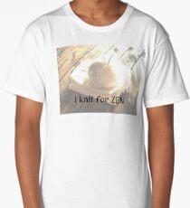I Knit for Zen Long T-Shirt