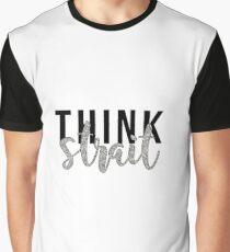 think strait Graphic T-Shirt
