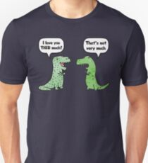 T-Rex Loves You THIS Much Unisex T-Shirt