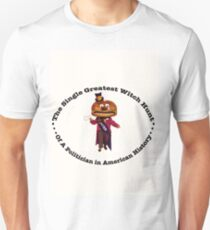 The Single Greatest Witch Hunt In American History Unisex T-Shirt