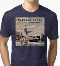 Talking Heads - Life During Wartime Tri-blend T-Shirt