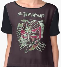 All Them Witches ..... It's witchey! Women's Chiffon Top