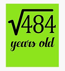 Square Root 22nd Birthday Fun for Math Geeks Photographic Print