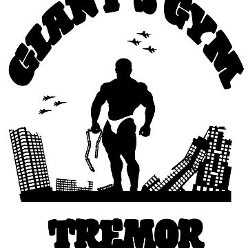 Giant's Gym: Tremor by KingJoftheL