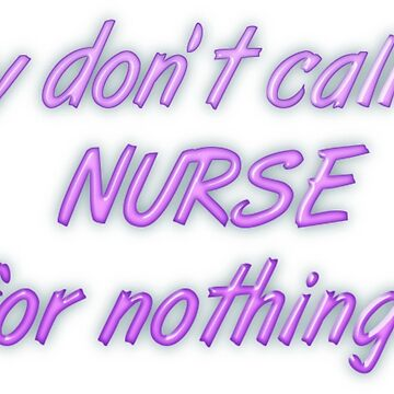 They don't call me Nurse for nothing by transrender