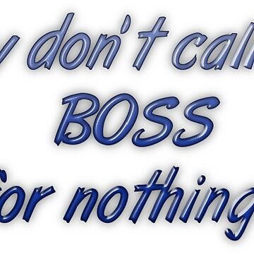 They don't call me Boss for nothing by transrender