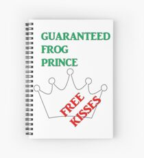 Guaranteed Frog Prince Spiral Notebook