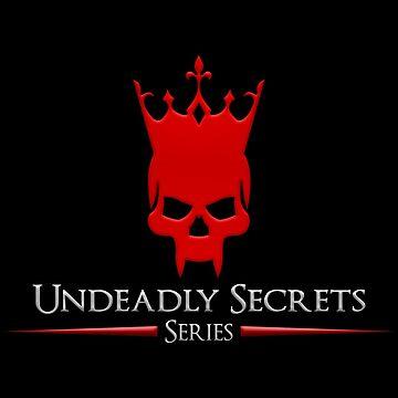 Undeadly Secrets  by AaronLSpeerUS