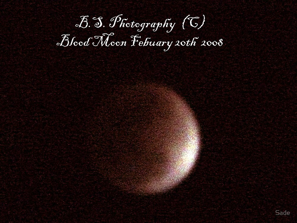ECLIPSE WITH THE BLOOD MOON by Sade