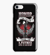 Honor the fallen! Patriotic! USA! iPhone Case/Skin