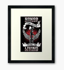 Honor the fallen! Patriotic! USA! Framed Print