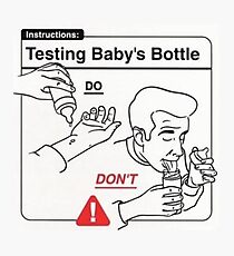 Testing Baby's Bottle Do and Don't Photographic Print