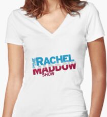 The Rachel Maddow Show Women's Fitted V-Neck T-Shirt