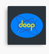 DOOP : Inspired by Futurama Canvas Print