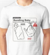 Bundling Baby, Good and Bad T-Shirt