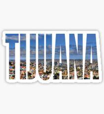 Tijuana Sticker