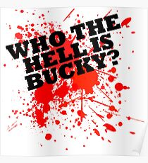Who The Hell Is Bucky? Poster