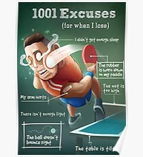Ping Pong Posters: 1001 Excuses Poster