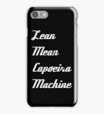 Lean Mean Capoeira Machine iPhone Case/Skin