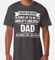 Camiseta larga Nunca soñé que iba a crecer para ser el mejor papá del mundo