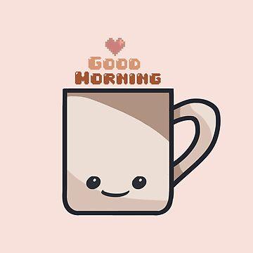 Happy Morning Mug by DesignsByEmma