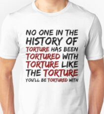 Torture Alternate Style Unisex T-Shirt