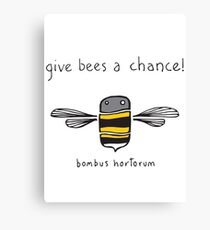 Give bees a chance! Canvas Print