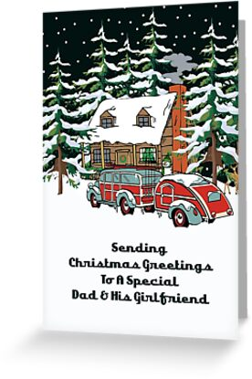 Dad And HIs Girlfriend Sending Christmas Greetings Card by Gear4Gearheads