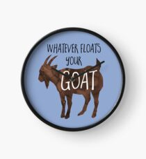 Whatever floats your GOAT! - Pun Clock