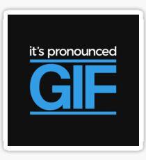 It's Pronounced Gif Sticker