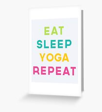 Eat Sleep Yoga Repeat Quote Greeting Card