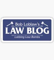 Bob Loblaw's Law Blog - Lobbing Law Bombs Sticker